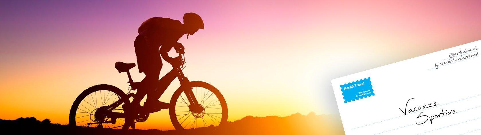Vacanze Sportive - Viaggi in Bici e Multisport -  Arché Travel - Tour Operator