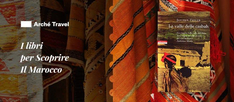 libri sulla cultura marocchina - la valle delle casbah