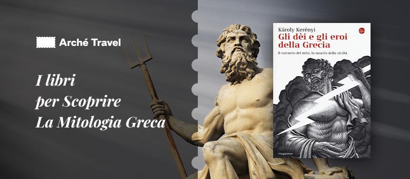 miti greci libri sui miti greci mitologia greca libri - gli dei e gli eroi della grecia