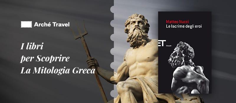 libri sulla mitologia greca - le lacrime degli eroi