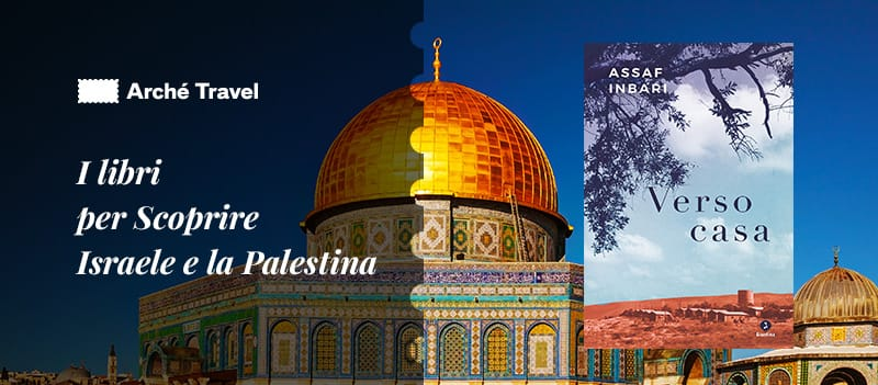 libri da leggere su israele e palestina verso casa