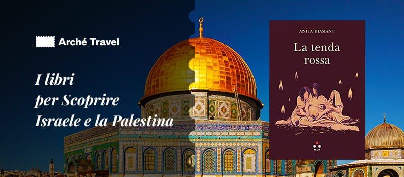 libri da leggere su israele storia palestina - La Tenda Rossa